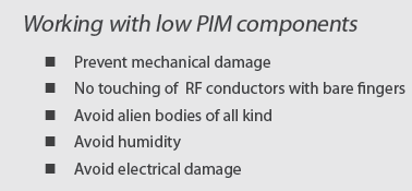 Tips for working with low PIM components